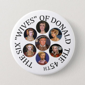 "Bóton Redondo 7.62cm As seis ""esposas"" de Donald o 45th"