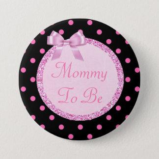 Bóton Redondo 7.62cm Mamães cor-de-rosa e pretas a ser Pin do chá de