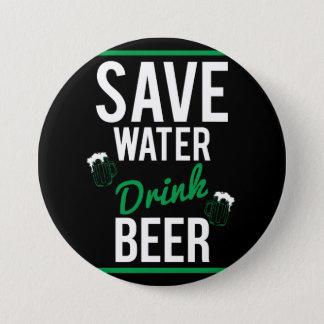 Bóton Redondo 7.62cm Salvar a cerveja da bebida da água