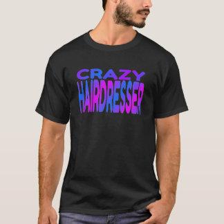 Cabeleireiro louco tshirts