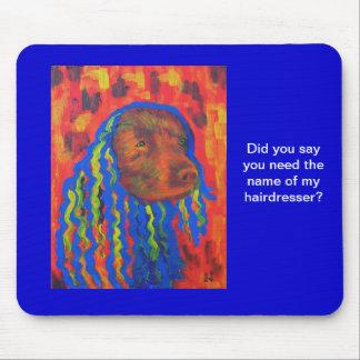 Cabelo de cão engraçado para o cabeleireiro mousepad