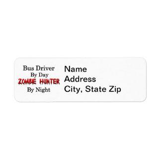 Caçador do condutor de autocarro/zombi etiqueta endereço de retorno