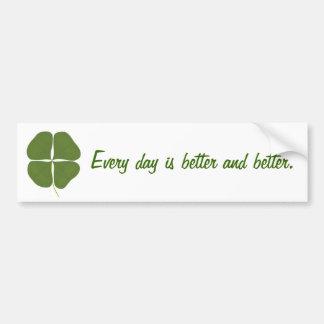 Cada dia é melhor e melhor, autocolantes no vidro  adesivo
