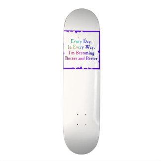 Cada dia melhor & melhor shape de skate 19,7cm