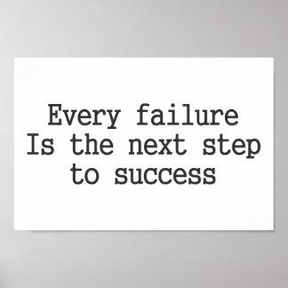 Cada falha é o passo seguinte ao sucesso pôsteres