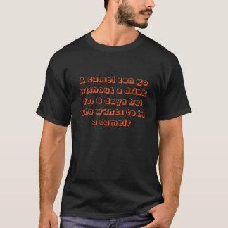 Camelo engraçado e slogan da bebida camisetas