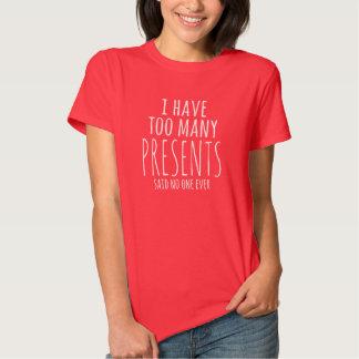Camisa demais do feriado T dos presentes Tshirts