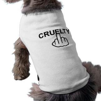 Camiseta A crueldade da roupa do cão é cruel