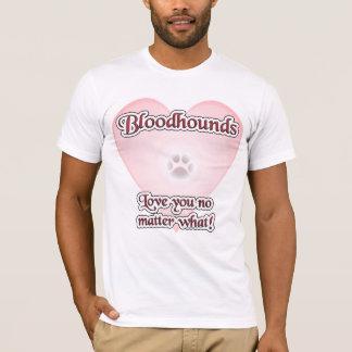 Camiseta Amor U dos Bloodhounds não importa o que