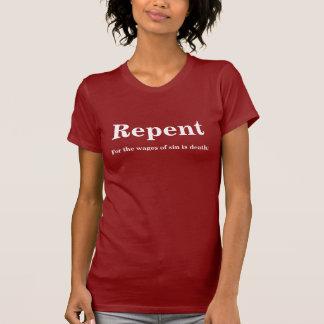 Camiseta Arrependa-se para os salários do pecado é morte
