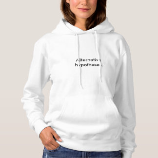 "Camiseta As hipóteses alternativas brancas das mulheres ""."""