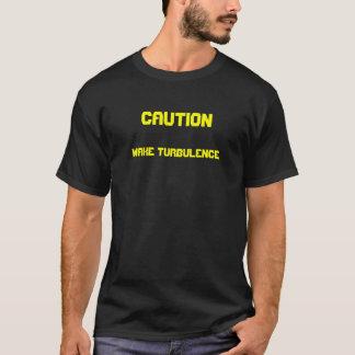 Camiseta Cuidado: Turbulência de acordar