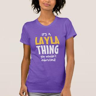 Camiseta É uma coisa que de Layla você não compreenderia
