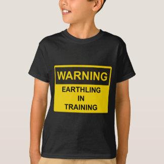 Camiseta EarthlingInTrainingWarning