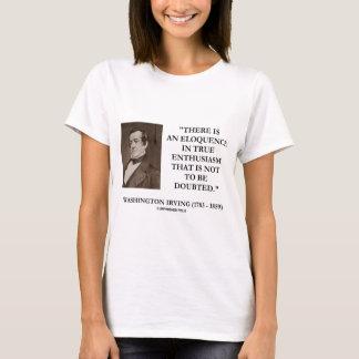 Camiseta Eloquência de Washington Irving no entusiasmo
