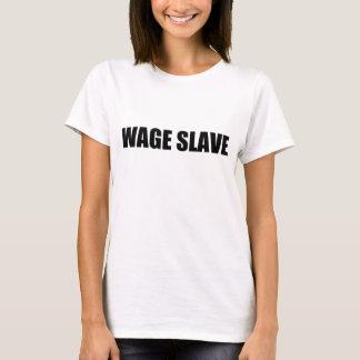 Camiseta escravo do salário