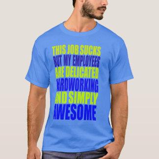Camiseta Este trabalho suga