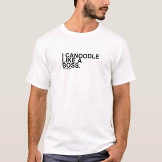Camiseta eu canoodle como um chefe LLL