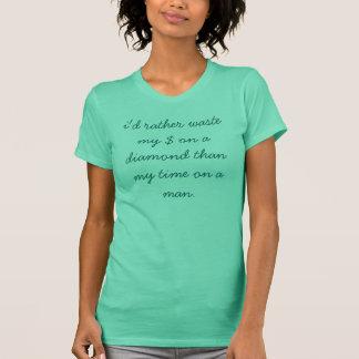 Camiseta eu desperdício da preferencialmente meu $ em um