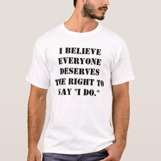 """Camiseta """"Eu faço."""" T da igualdade do casamento"""