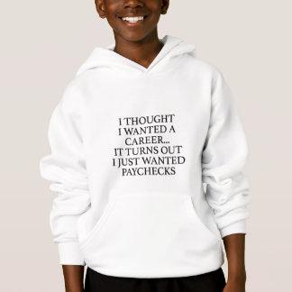 Camiseta Eu pensei que eu quis uma carreira…