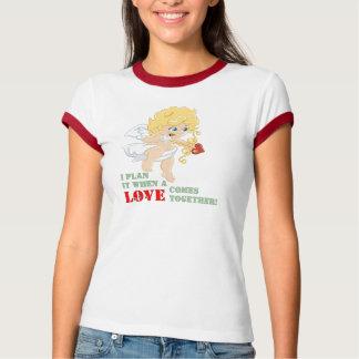 Camiseta Eu planeio-o quando um AMOR vem junto!
