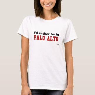 Camiseta Eu preferencialmente estaria em Palo Alto