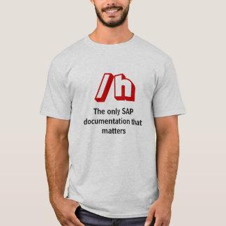 Camiseta /h, a única documentação de SAP que importa