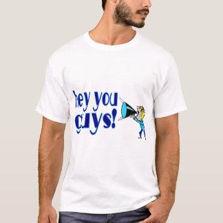 Camiseta Hey você caras