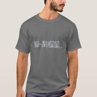 Camiseta ho-humm T