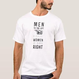 Camiseta homens à esquerda porque as mulheres são sempre