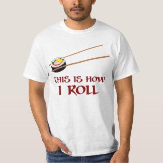 Camiseta Isto é como rolo de sushi de I