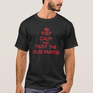 Camiseta Mantenha a calma e confie o pintor de casa
