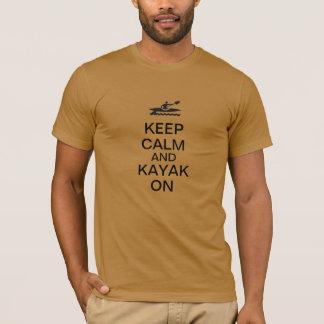 Camiseta Mantenha a calma e o caiaque sobre