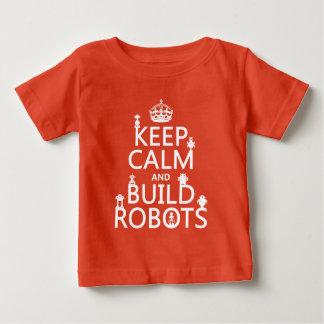 Camiseta Mantenha os robôs calmos e da construção (em