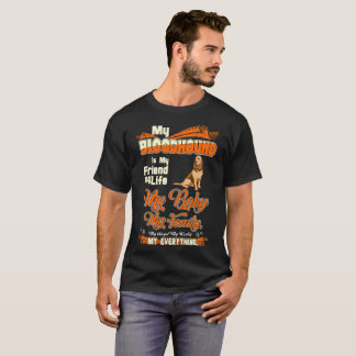 Camiseta Mundo da família da vida do amigo do Bloodhound