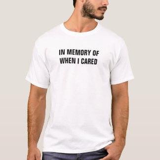 Camiseta Na memória de quando eu me importei