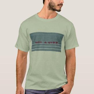 Camiseta Não uma etapa