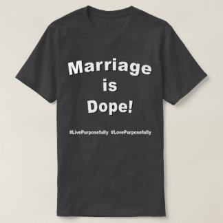 Camiseta O casamento é narcótico! Escuro