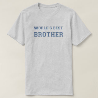 Camiseta O melhor irmão dos mundos