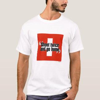 """Camiseta Os suíços """"disparam duas vezes e vão em casa"""""""