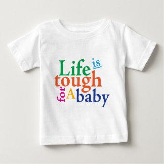 Camiseta Para Bebê {TBA} A vida é resistente para um bebê
