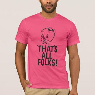 """Camiseta Porco Porky clássico """"que é todos os povos! """""""