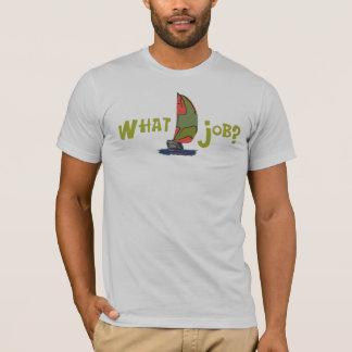 Camiseta Que trabalho?