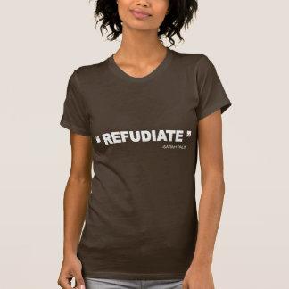 Camiseta REFUDIATE - palin de sarah