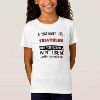 Camiseta Se você não gosta do Triathlon legal