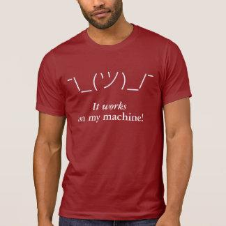 Camiseta Trabalha em minha máquina!