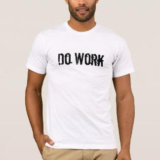 Camiseta Trabalhe