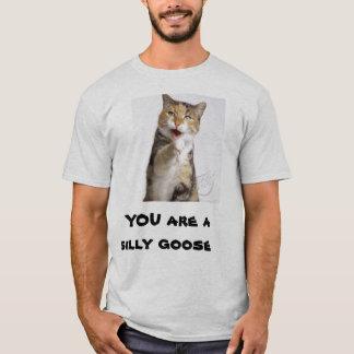 Camiseta VOCÊ é um ganso parvo