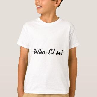 Camiseta Who-El.se?